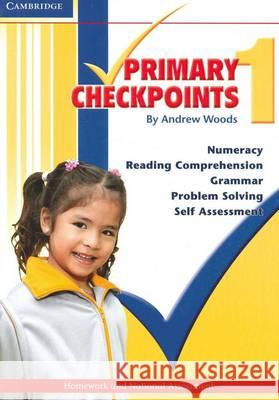 Cambridge Primary Checkpoints - Preparing for National Assessment 1 Andrew Woods 9780521142762