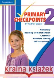 Cambridge Primary Checkpoints - Preparing for National Assessment 2 Andrew Woods 9780521142793