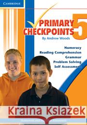 Cambridge Primary Checkpoints - Preparing for National Assessment 5 Andrew Woods 9780521142878