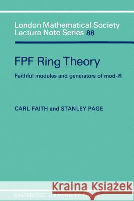 Fpf Ring Theory: Faithful Modules and Generators of Mod-R Carl Faith Stanley Page 9780521277389