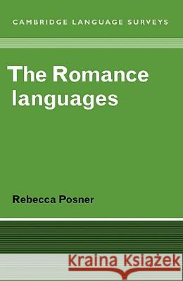 The Romance Languages Rebecca Posner S. R. Anderson J. Bresnan 9780521281393