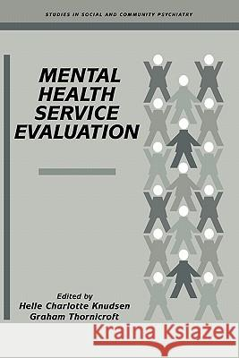 Mental Health Service Evaluation Helle Charlotte Knudsen Graham Thornicroft Norman Sartorius 9780521283113