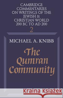 The Qumran Community Michael A. Knibb 9780521285520
