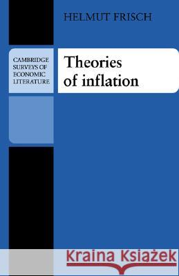 Theories of Inflation Helmut Frisch John Pencavel 9780521295123