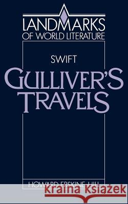 Swift: Gulliver's Travels Howard Erskine-Hill J. P. Stern 9780521338424