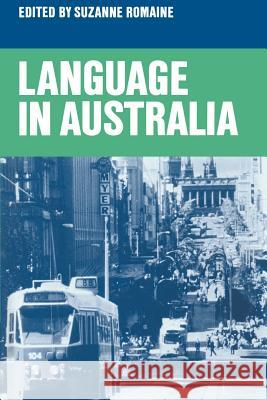 Language in Australia Romaine                                  Suzanne Romaine 9780521339834