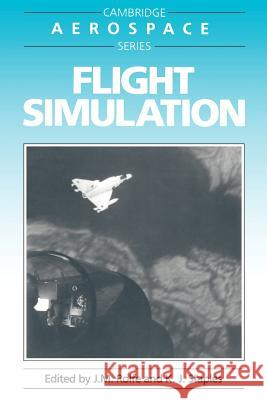 Flight Simulation J. M. Rolfe K. J. Staples Michael J. Rycroft 9780521357517