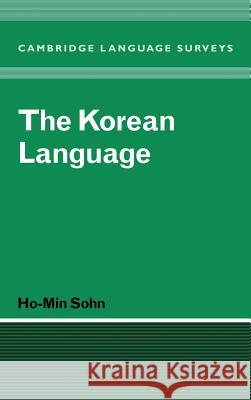 The Korean Language Ho-Min Sohn S. R. Anderson J. Bresnan 9780521361231