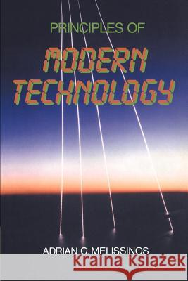 Principles of Modern Technology Adrian C. Melissinos 9780521389655