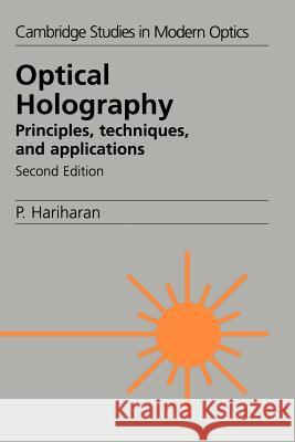 Optical Holography Parameswaran Hariharan Harihan                                  P. L. Knight 9780521439657