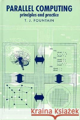 Parallel Computing T. J. Fountain 9780521451314