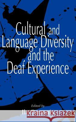 Cultural and Language Diversity and the Deaf Experience Ila Parasnis 9780521454773