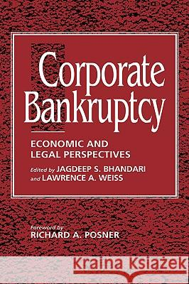 Corporate Bankruptcy: Economic and Legal Perspectives Jagdeep S. Bhandari Barry E. Adler Lawrence Weiss 9780521457170 Cambridge University Press