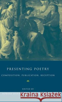 Presenting Poetry Howard Erskine-Hill Richard A. McCabe 9780521473606