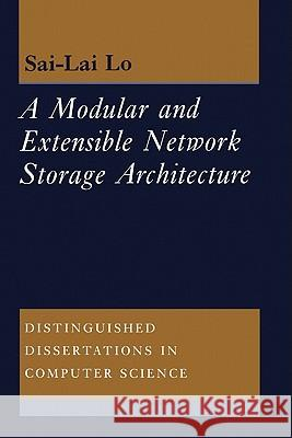 A Molecular and Extensible Network Storage Architecture Sai-Lai Lo 9780521551151
