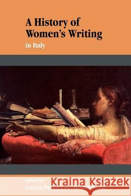 A History of Women's Writing in Italy Letizia Panizza Sharon Wood 9780521578134