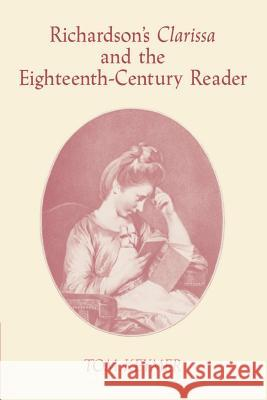 Richardson's 'Clarissa' and the Eighteenth-Century Reader Tom Keymer Howard Erskine-Hill John Richetti 9780521604406