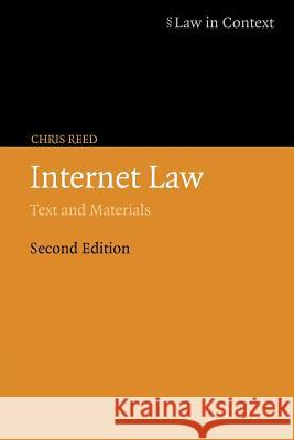 Internet Law: Text and Materials Chris Reed William Twining Christopher McCrudden 9780521605229