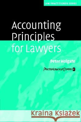 Accounting Principles for Lawyers Peter Holgate Charles Allen-Jones David Richards 9780521607223