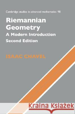 Riemannian Geometry : A Modern Introduction Isaac Chavel 9780521619547