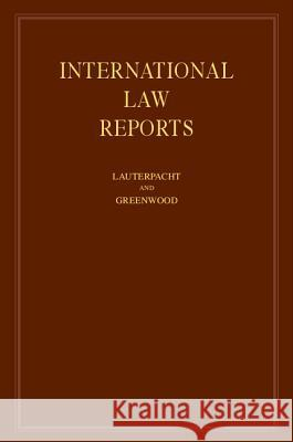 International Law Reports E. Lauterpacht C. J. Greenwood CBE Qc Lauterpacht 9780521642453