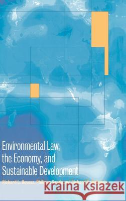 Environmental Law, the Economy and Sustainable Development: The United States, the European Union and the International Community Richard L. Revesz Philippe Sands Richard B. Stewart 9780521642705