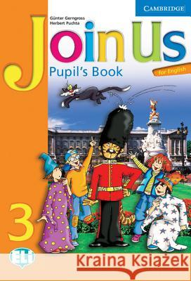 Join Us for English 3 Pupil's Book Gunter Gerngross 9780521679374