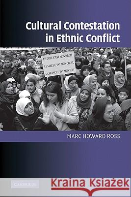 Cultural Contestation in Ethnic Conflict Marc H. Ross 9780521690324