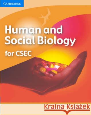 Human and Social Biology for Csec(r) Mary Jones Geoff Jones Barrington Radcliffe 9780521701150