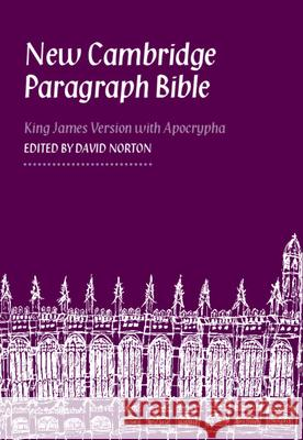 New Cambridge Paragraph Bible-KJV David Norton 9780521762847