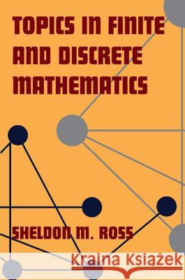 Topics in Finite and Discrete Mathematics Sheldon M. Ross 9780521775717 Cambridge University Press