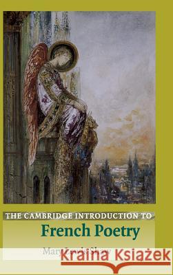 The Cambridge Introduction to French Poetry Mary Lewis Shaw 9780521808767