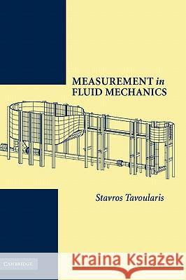 Measurement in Fluid Mechanics Stavros Tavoularis 9780521815185