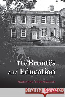 The Brontes and Education Marianne Thormahlen 9780521832892