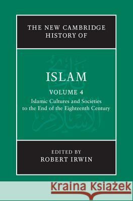 The New Cambridge History of Islam Robert Irwin   9780521838245 Cambridge University Press