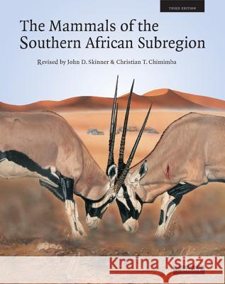 The Mammals of the Southern African Subregion Reay H. N. Smithers R. H. N. Smithers J. D. Skinner 9780521844185