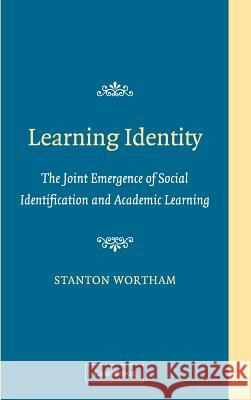 Learning Identity Stanton Wortham 9780521845885