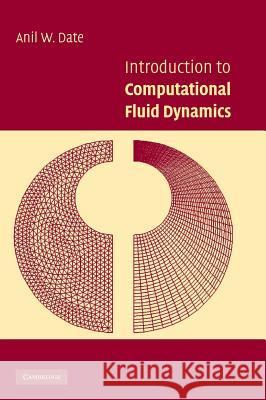 Introduction to Computational Fluid Dynamics Anil W. Date 9780521853262