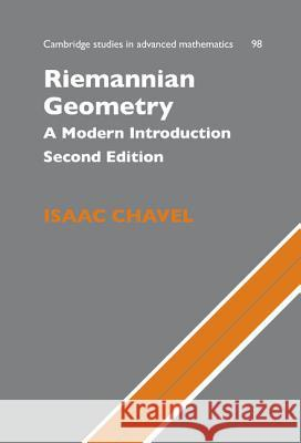 Riemannian Geometry : A Modern Introduction Isaac Chavel B. Bollobas W. Fulton 9780521853682