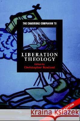 The Cambridge Companion to Liberation Theology  9780521868839