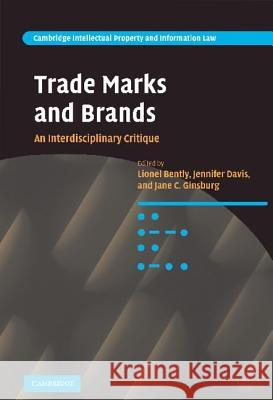 Trade Marks and Brands Lionel Bently Jennifer Davis Jane C. Ginsburg 9780521889650