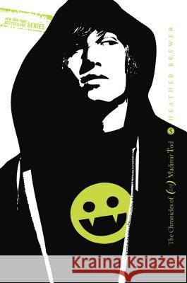 The Chronicles of Vladimir Tod: Twelfth Grade Kills Heather Brewer 9780525422242