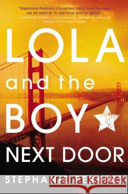 Lola and the Boy Next Door Stephanie Perkins 9780525423287