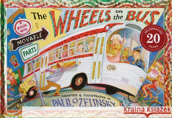 The Wheels on the Bus Paul Zelinsky Paul Zelinsky 9780525446446