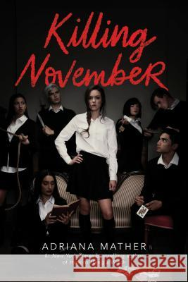 Killing November Adriana Mather 9780525579083