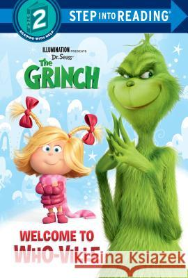 Welcome to Who-Ville (Illumination's the Grinch) Random House 9780525580591