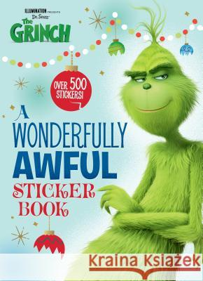 A Wonderfully Awful Sticker Book (Illumination's the Grinch) Golden Books 9780525580614