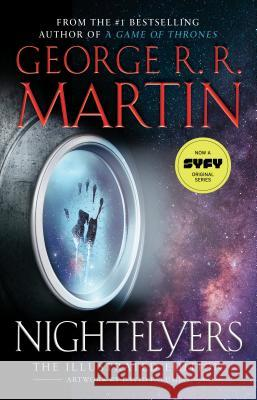 Nightflyers: The Illustrated Edition George R. R. Martin 9780525619680
