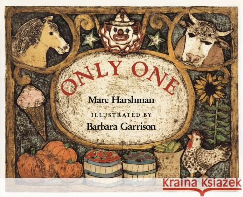 Only One Marc Harshman Barbara Garrison 9780525651161