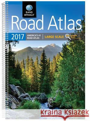 2017 Road Atlas Large Scale: Lsra Rand McNally 9780528015519